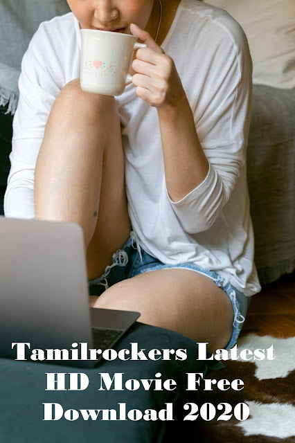 Tamilrockers : Latest Bollywood Movies, Hollywood Movies Free Download
