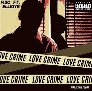 Fido - Love Crime (Ft. Eliotte) Free Mp3 Download and Stream