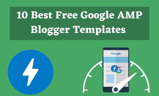 amp blogger template, AMP Blogger template 2020, seo friendly amp blogger template, best free google amp blogger templates, AMP Blogger Templates