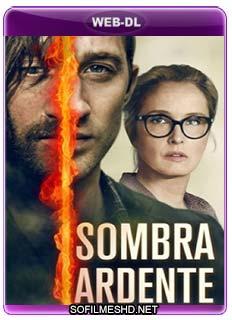 Baixar Filme Sombra Ardente Dublado Torrent