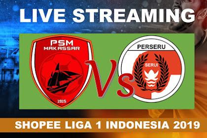 Live Streaming PSM Makasar Vs Perseru serui #SHOPEE LIGA 1 INDONESIA 2019