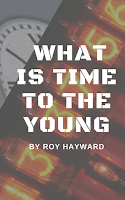 Buy What is Time to the Young