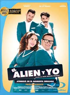 El Alien y Yo (2016) HD [1080p] Latino [GoogleDrive] SilvestreHD