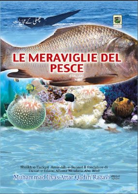 Download: Le Meraviglie del Pesce pdf in Italian by Maulana Ilyas Attar Qadri