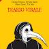 Diario Virale. Claudia Desogus, Fabrizio Raccis, Tea Salis, Marco Lepori