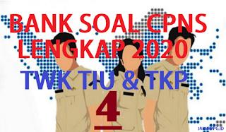 BANK SOAL CPNS TWK TIU TKP 4