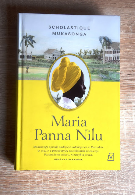 "Recenzje #55 - ""Maria Panna Nilu"" - okładka książki Scholastique Mukasonga pt"" ""Maria Panna Nilu"" - Francuski przy kawie"