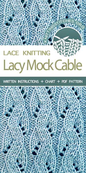 Knitting Stitches -- LEARN TO KNIT the Lacy Mock Cable stitch. #learntoknit #knit