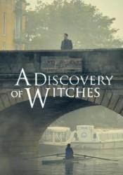 El descubrimiento de las brujas Temporada 1