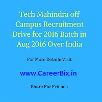 Tech Mahindra off Campus Recruitment for Associative System Engineer Vacancies for BCA, B.sc, B.E, B. Tech/MCA & 2016 Batch Over India in August 2016