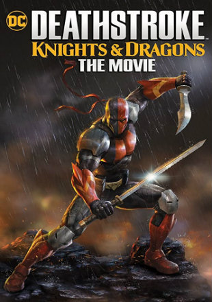 Deathstroke: Knights & Dragons 2020 HDRip 720p Dual Audio In Hindi English