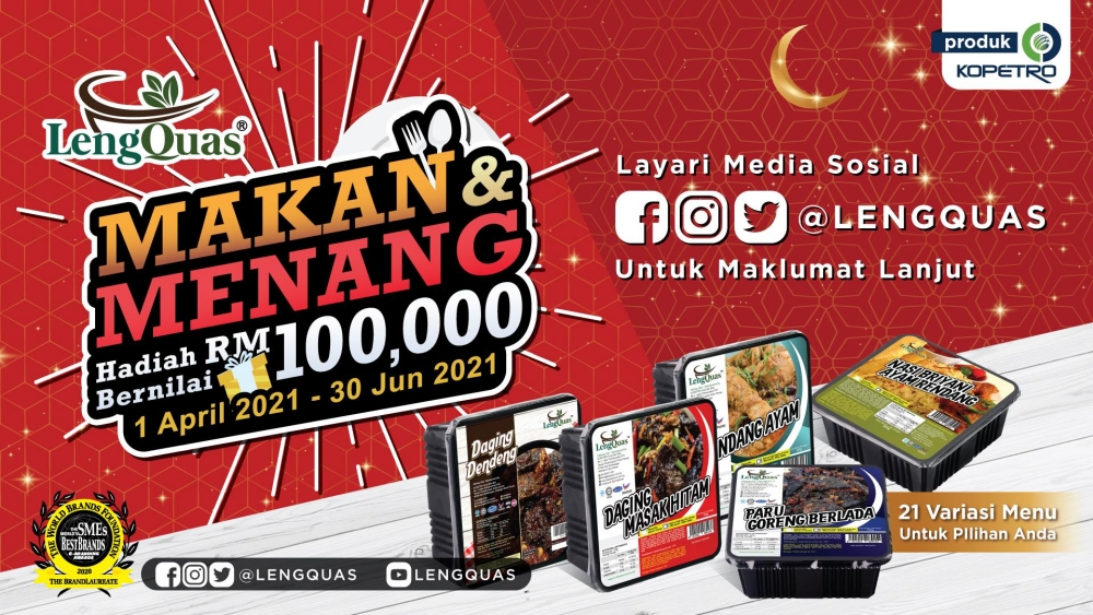 LengQuas Makan Dan Menang, LengQuas, KOPETRO, contest Malaysia, peraduan Malaysia, peraduan, Rawlins Lifestyle, Rawlins GLAM, Ready To Eat, Ramadhan 2021, Iftar 2021