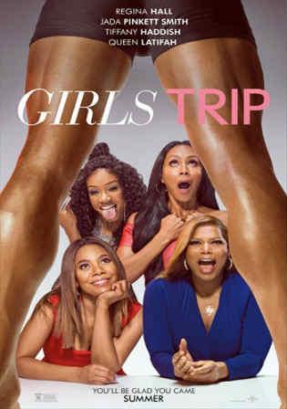 Girls Trip 2017 WEB-DL 950MB Full English Movie Download 720p Watch Online Free bolly4u