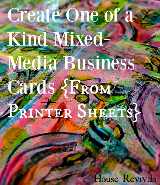 House revivals make your own mixed media business cards i shared in this post on how to create your own mixed media master board that i sometimes use master board to make business cards colourmoves