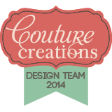 2014 Couture Creations DT