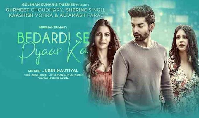 बेदर्दी से प्यार का Bedardi Se Pyaar Ka Lyrics in Hindi – Jubin Nautiyal