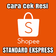 Cek resi standard ekspress China shopee