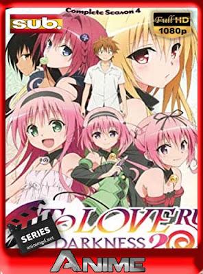 To Love-Ru Season 4 :Darkness 2nd BD +Ovas subtitulada HD [1080P] [GoogleDrive] DizonHD