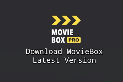 MovieBox Pro APK v5.8 Latest Version Released for Android