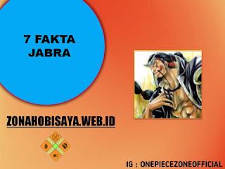 7 Fakta Jabra One Piece, Salah Satu Anggota CP9 [One Piece]