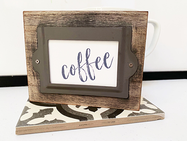 coffee sign from the dollar store
