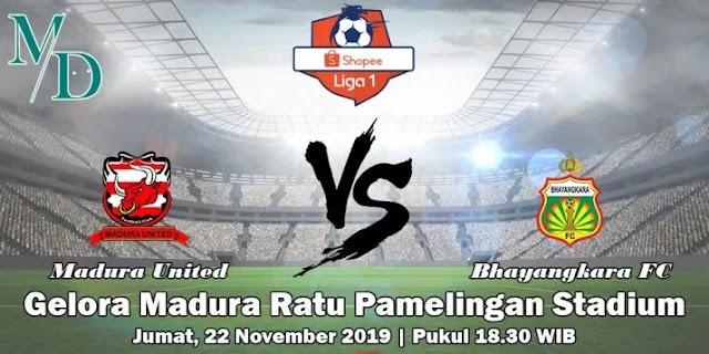 Prediksi Madura United Vs Bhayangkara FC 22 November 2019