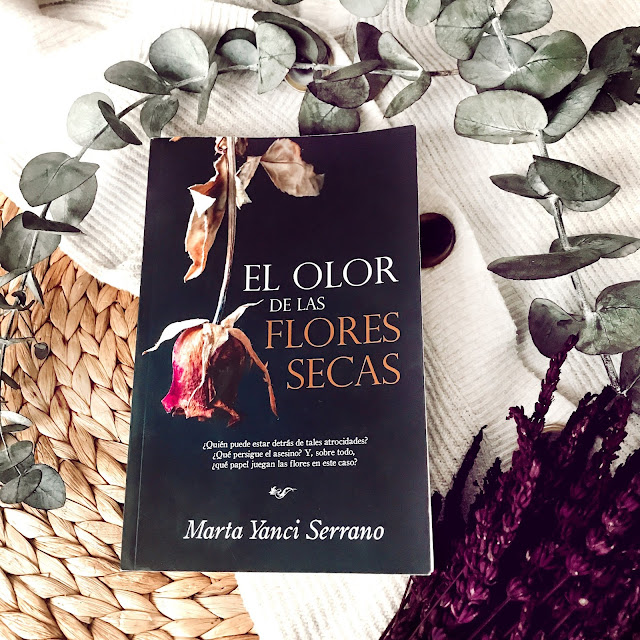 Reseña literaria: El olor de las flores secas de Marta Yanci Serrano