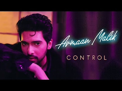 Control Lyrics – armaan malik video youtube