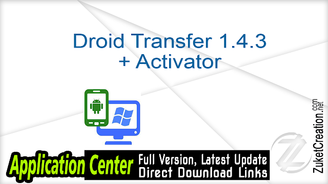 Droid Transfer 1.4.3 + Activator