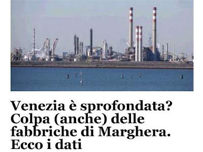 Le fabbriche di Marghera hanno fatto sprofondare Venezia su ''La Voce di Venezia''