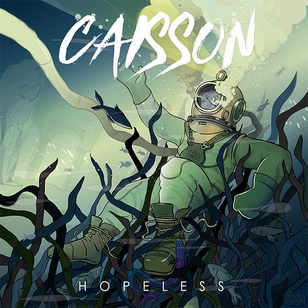 """CAISSON stream new EP """"Hopeless"""""""