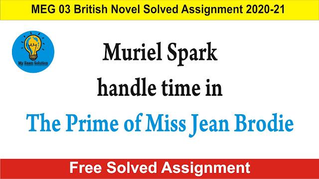 Muriel Spark handle time in The Prime of Miss Jean Brodie