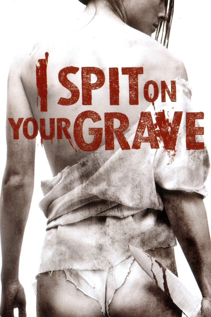 Download I Spit On Your Grave (2010) Full Movie Dual Audio ORG {Hindi+English} 480p {3000mb} 720p {900mb} BluRay
