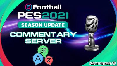PES 2021 Commentary Server by Nesa24 (Eng, Spa, Fra, Jap, Ita, Ger)