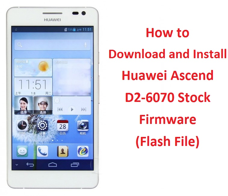 How to Download and Install Huawei Ascend D2-6070 Stock Firmware