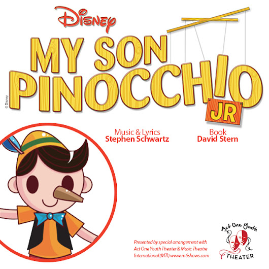 DISNEY'S MY SON PINOCCHIO JR - Act One Youth Theater - March 28-31, 2019