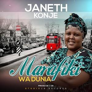 Download Mp3 | Janeth Konje - Marafiki Wadunia