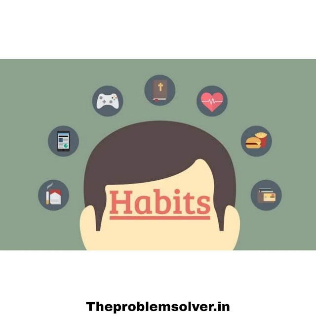 Habits : 5 Strategical Habits That Will Change Your Life |