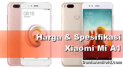 Harga HP Xiaomi Mi A1 terbaru dan spesifikasinya