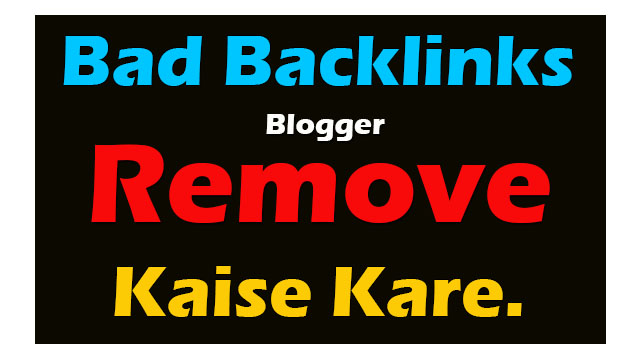 Bad Backlinks Spam Score Remove कैसे करे