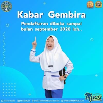 STIKES Muhammadiyah Ciamis   membuka penerimaan mahasiswa baru sampai dengan   bulan September 2020
