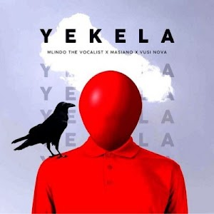 Download new Audio by Mlindo The Vocalist ft Vusi Nova & Masiano - Yekele