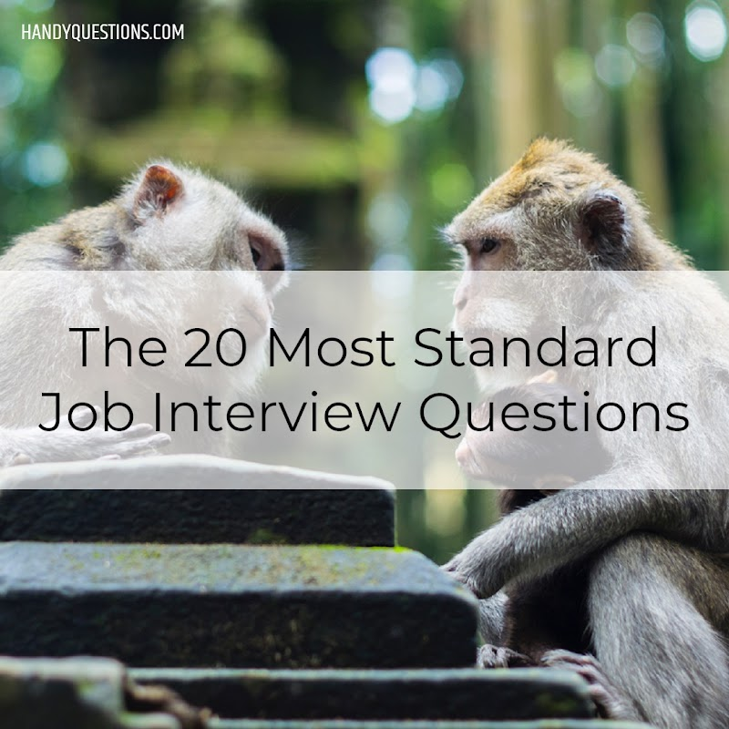20 Most Common Job Interview Questions