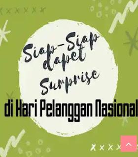 Siap-Siap dapet Surprise di Hari Pelanggan Nasional