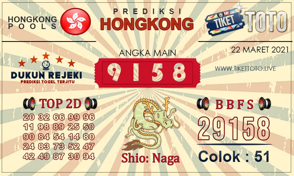 Prediksi Togel HONGKONG TIKETTOTO 22 MARET 2021