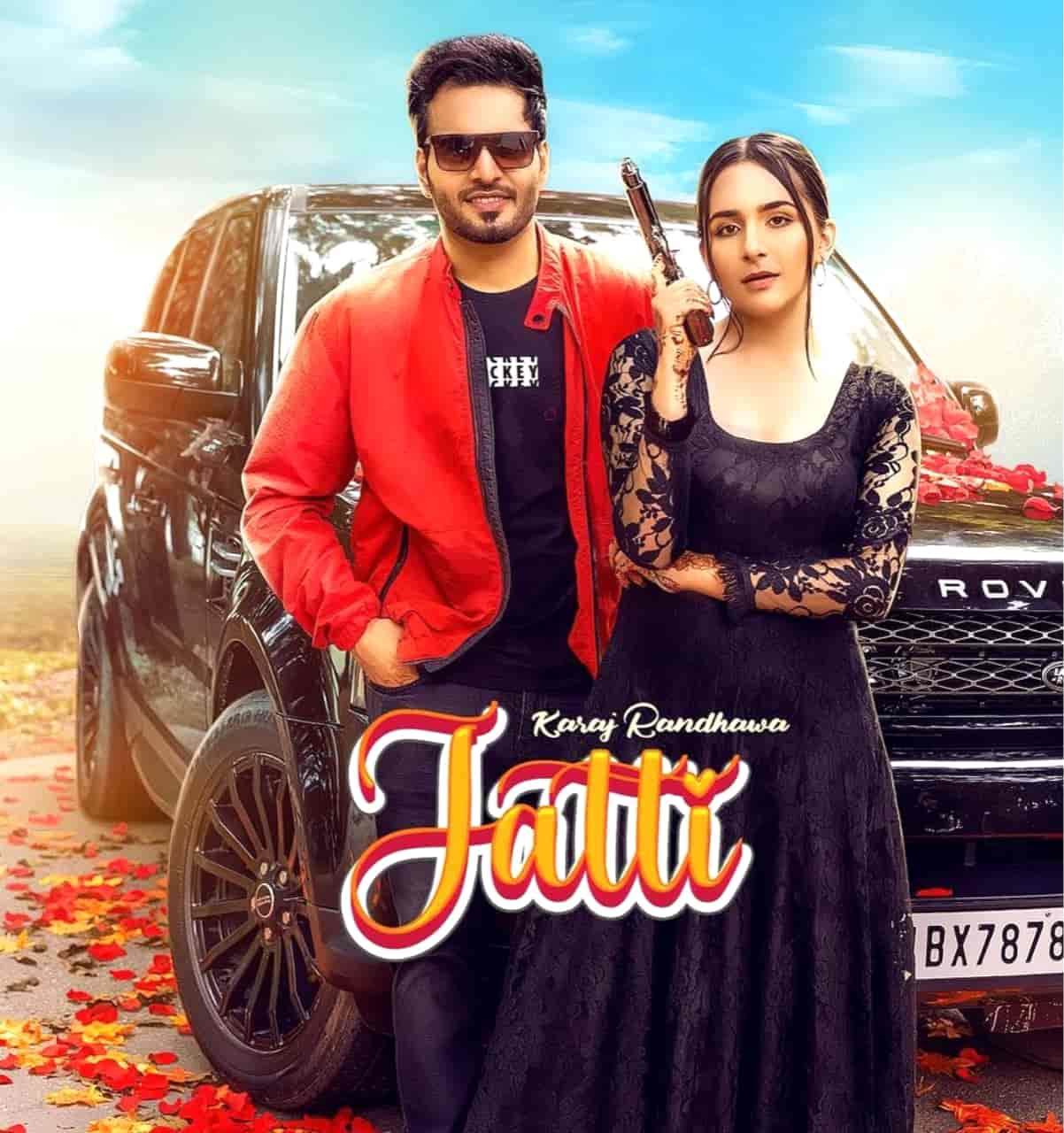 Jatti Punjabi Song Image Features Karaj Randhawa and Shrusty Maan