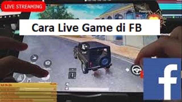 Cara Live Game di FB