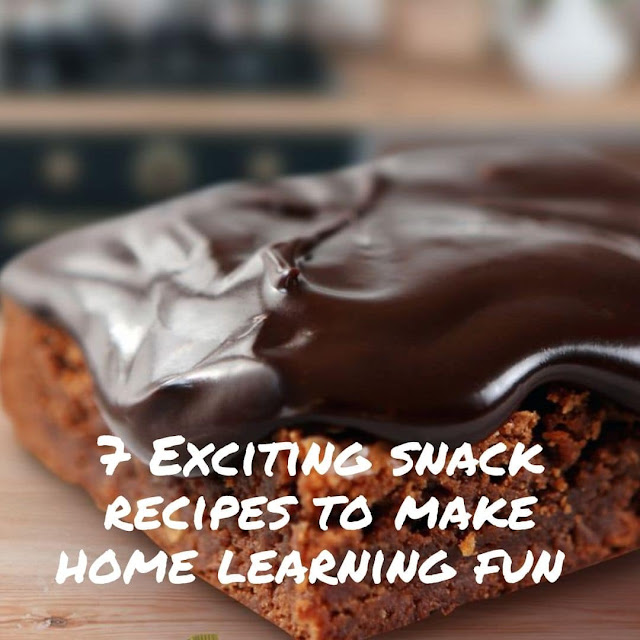 7 Exciting Snack Recipes To Make Your Child's Home Learning More Fun