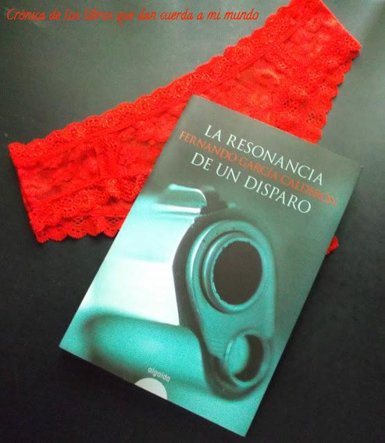 Resonancia de un disparo, Fernando García Calderón