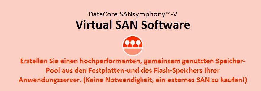 Kostenfrei DataCore Virtual SAN Lizenzen um sich über die Vorzüge des Software defined Storage zu informieren